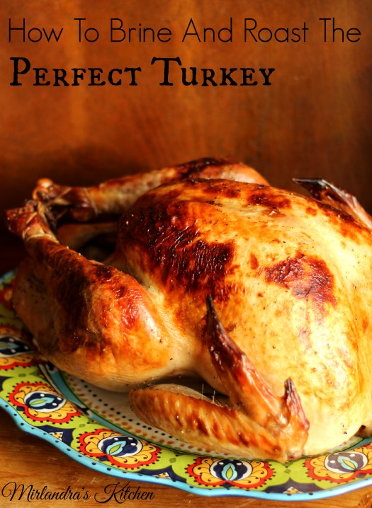 HowToBrineAndRoastThePerfectTurkey