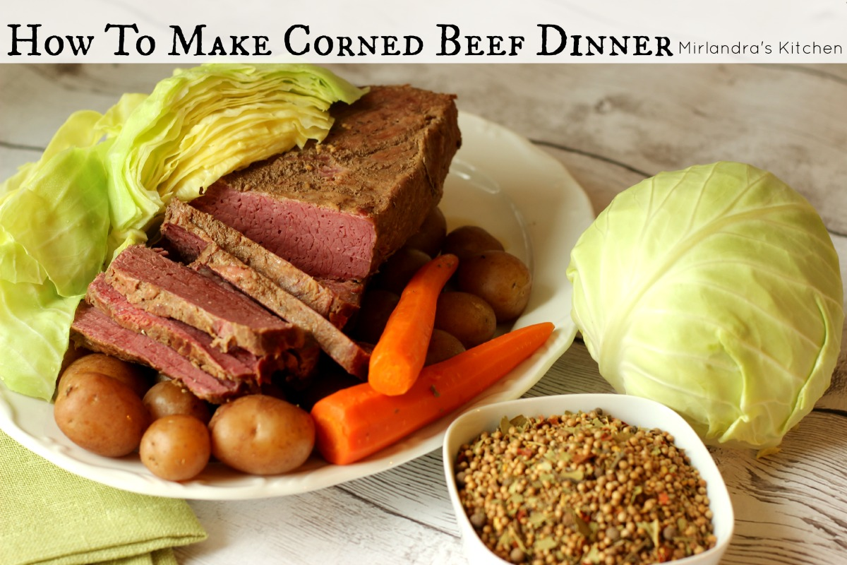 How to make corned beef dinner mirlandra 39 s kitchen for What to do with salt beef