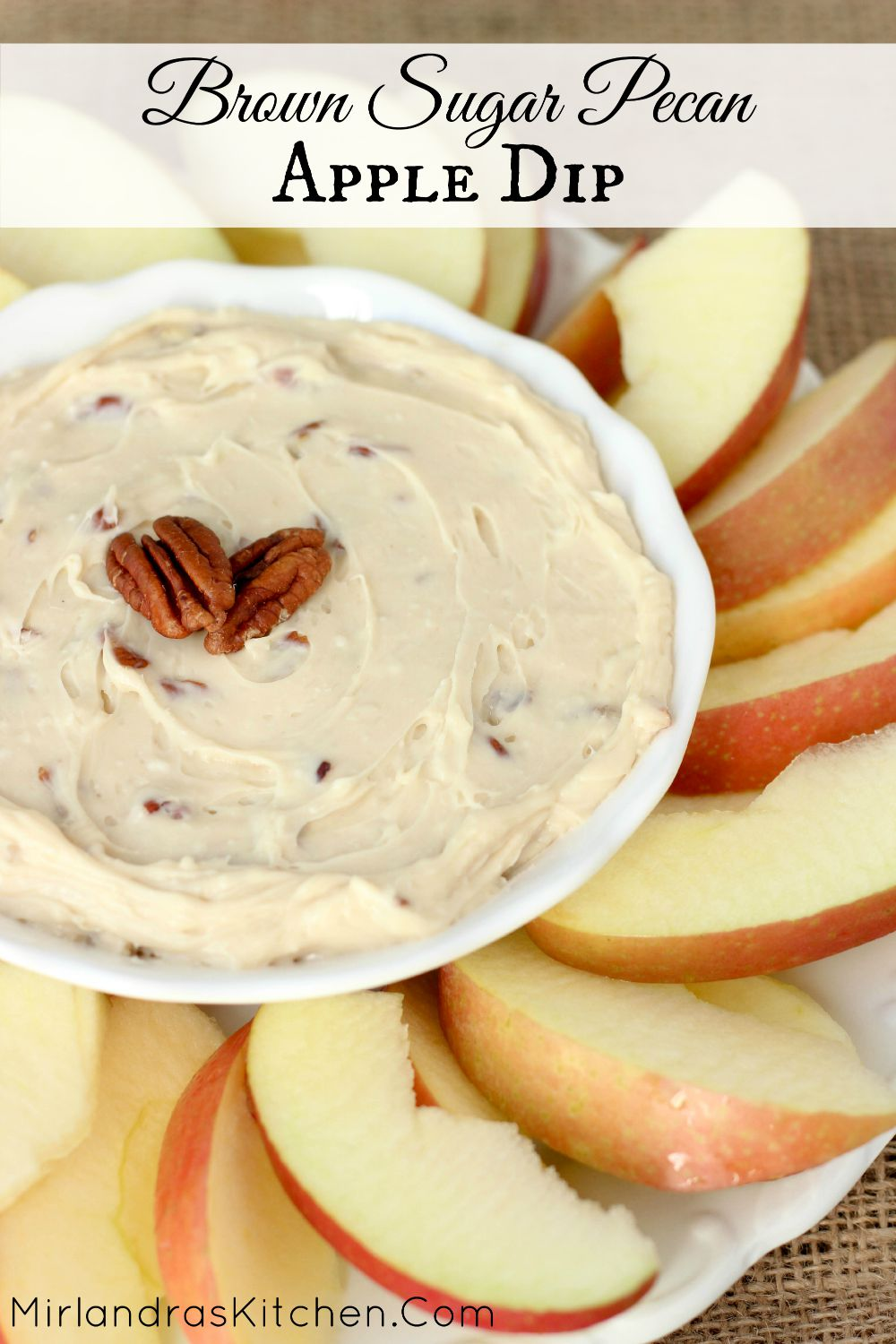 Brown Sugar Pecan Apple Dip is creamy with a sweet brown sugar flavor and crunchy pecans! It makes wonderful party food and is also great in sack lunches!