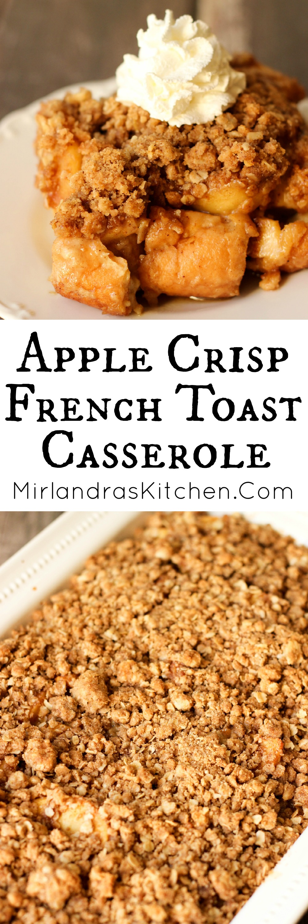Apple Crisp French Toast Casserole is a yummy french toast smothered in buttery apples and crumbly crisp topping.  Make it the night before or same day.