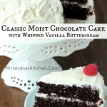This chocolate cake is everything you want a classic chocolate cake to be: chocolaty, moist and decadent. Whipped vanilla buttercream is the cherry on top!