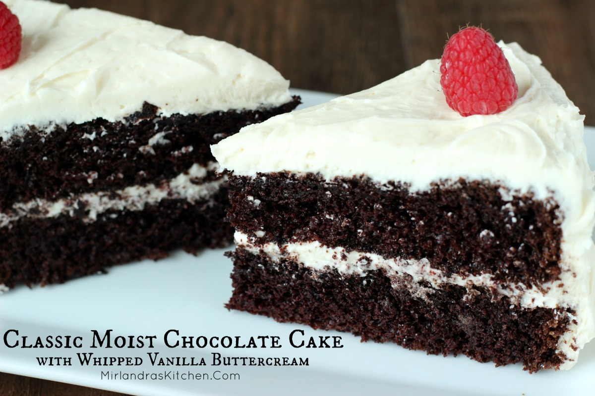 Classic Moist Chocolate Cake with Whipped Vanilla Buttercream ...