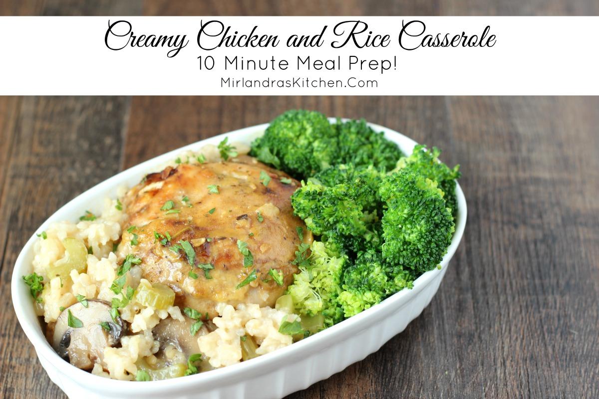Creamy Chicken and Rice Casserole - Mirlandra's Kitchen
