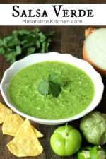 Salsa Verde is the perfect compliment to all your favorite Mexican dishes. This bright, flavorful salsa is great with chips, quesadillas and even eggs.