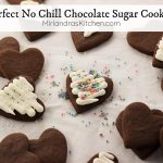 This is the easiest recipe for chocolate sugar cookies that exists! The dough does NOT have to be chilled and the cookies taste wonderful. These are cookies you can actually enjoy making with kids and I've included a great buttercream frosting recipe to decorate with!