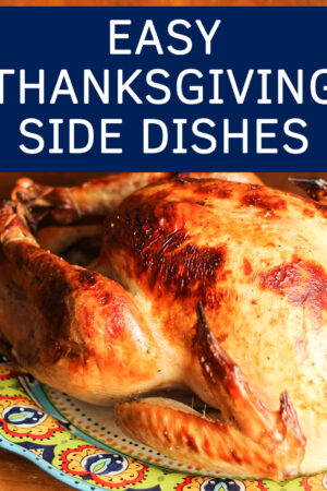 Don't let stress steal your joy this Thanksgiving! These Easy Thanksgiving Side Dishes will wow your family while keeping you sane. Gobble, Gobble!
