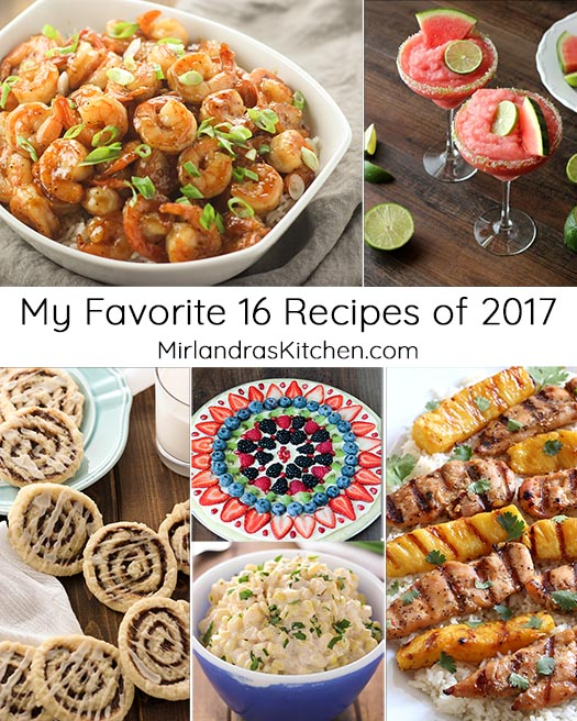 Last week I gave you a list of the 10 most popular posts from 2017.  This week I'm giving you a list of my favorite 16 posts from 2017.  There is absolutely no overlap!  Every recipe I share is one I love but these are my special favorites.